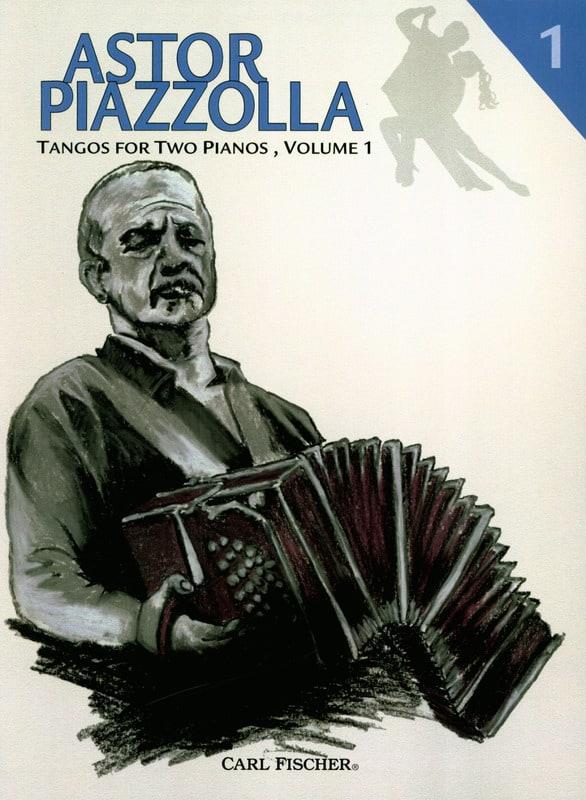 Tangos For 2 Pianos Volume 1 - Astor Piazzolla - laflutedepan.com