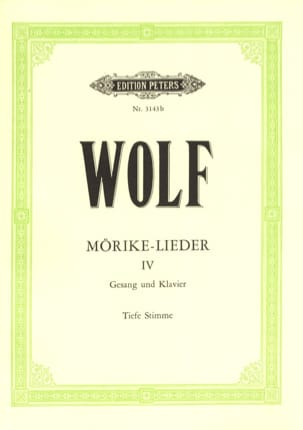 Mörike-Lieder Volume 4. Voix Grave Hugo Wolf Partition laflutedepan