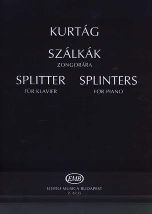 Szalkak. Splinters Opus 6d. KURTAG Partition Piano - laflutedepan