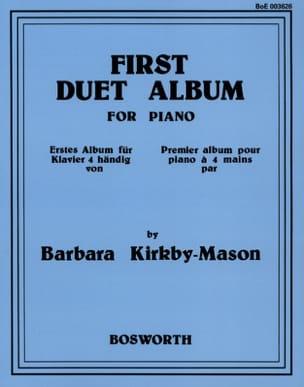 First Duet Album Barbara Kirkby-Mason Partition Piano - laflutedepan