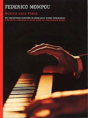 Musique Pour Piano Federico Mompou Partition Piano - laflutedepan