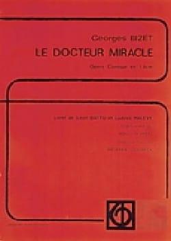 BIZET - Le Docteur Miracle - Partition - di-arezzo.fr