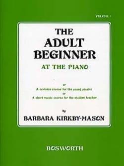 The Adult Beginner At The Piano Volume 1 laflutedepan