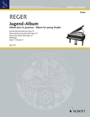 Jugend Album Opus 17 Volume 1 Max Reger Partition Piano - laflutedepan