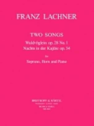 2 Songs - Franz Lachner - Partition - Cor - laflutedepan.com