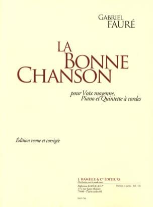 La Bonne Chanson op. 61. Voix moyenne FAURÉ Partition laflutedepan