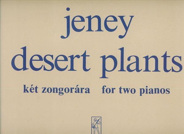 Desert Plants. 2 Pianos - Jeney - Partition - Piano - laflutedepan.com