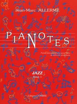 Pianotes Jazz Volume 1 Jean-Marc Allerme Partition laflutedepan