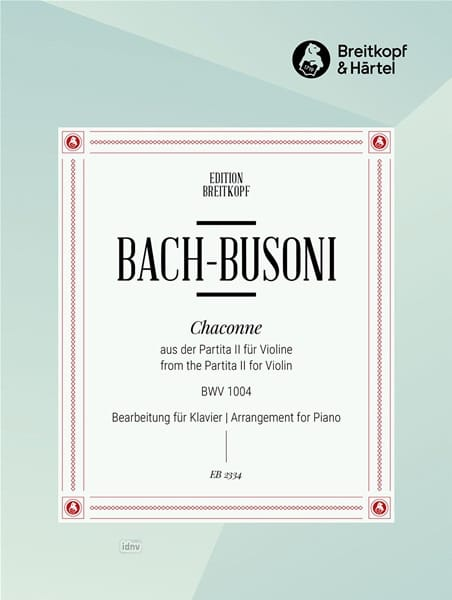Chaconne BWV 1004 - BACH / BUSONI - Partition - laflutedepan.com