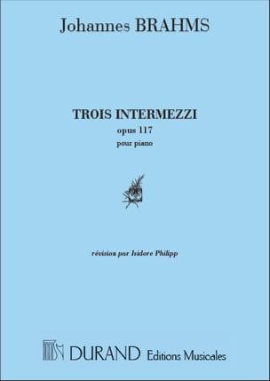 3 Intermezzi Opus 117 BRAHMS Partition Piano - laflutedepan