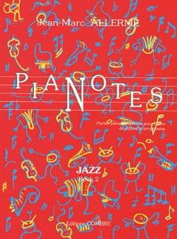 Pianotes Jazz Volume 2 Jean-Marc Allerme Partition laflutedepan