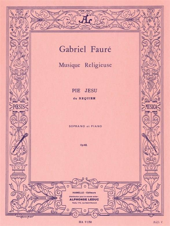 Pie Jesu Opus 48 - FAURÉ - Partition - Mélodies - laflutedepan.com