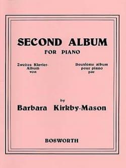 Second Album For Piano Barbara Kirkby-Mason Partition laflutedepan