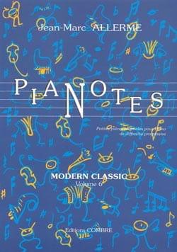 Pianotes Modern Classic Volume 6 Jean-Marc Allerme laflutedepan