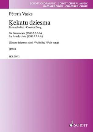 Kekatu dziesma Peteris Vasks Partition Chœur - laflutedepan