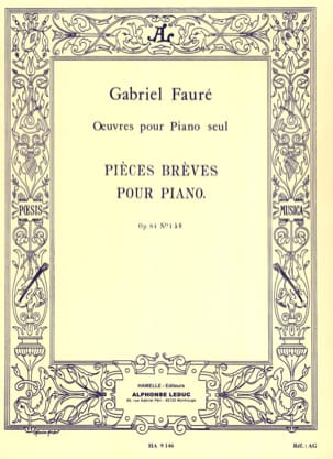 Pièces Brèves Opus 84 FAURÉ Partition Piano - laflutedepan