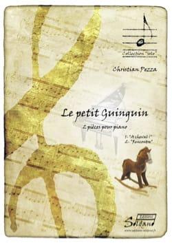 Le petit Guinguin Christian Pezza Partition Piano - laflutedepan