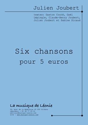 Six chansons pour 5 euros Julien Joubert Partition laflutedepan