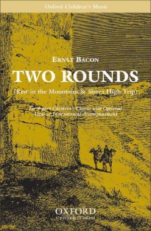 2 Rounds - Ernst Bacon - Partition - Chœur - laflutedepan.com