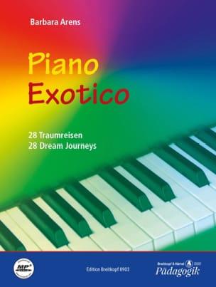 Piano Exotico - Barbara Arens - Partition - Piano - laflutedepan.com