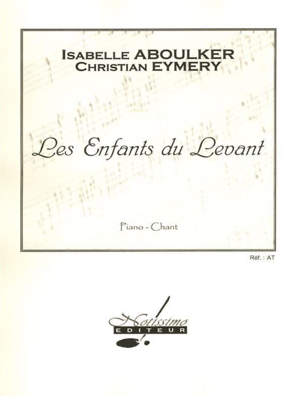 Les Enfants Du Levant - Isabelle Aboulker - laflutedepan.com