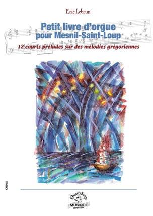 Petit livre d'orgue pour Mesnil-Saint-Loup Eric Lebrun laflutedepan