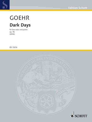 Dark Days Op. 76 - Alexander Goehr - Partition - laflutedepan.com