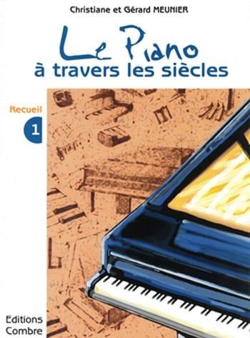 Le Piano à travers les Siècles Volume 1 - laflutedepan.com
