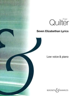 7 Elizabethan Lyrics Opus 12. Voix Grave Roger Quilter laflutedepan