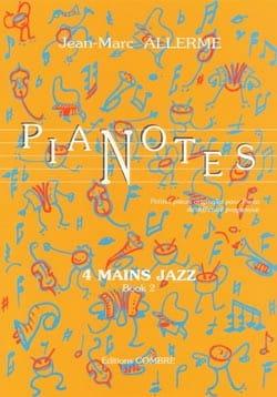 Pianotes 4 Mains Jazz Volume 2 Jean-Marc Allerme laflutedepan