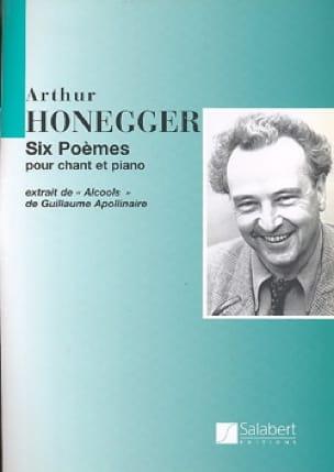 6 Poèmes de Apollinaire - HONEGGER - Partition - laflutedepan.com
