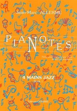 Pianotes 4 Mains Jazz Volume 1 Jean-Marc Allerme laflutedepan