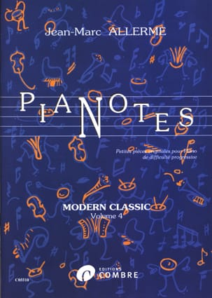 Pianotes Modern Classic Volume 4 Jean-Marc Allerme laflutedepan