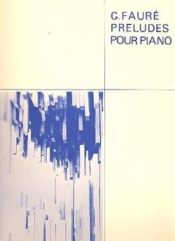 9 Préludes FAURÉ Partition Piano - laflutedepan
