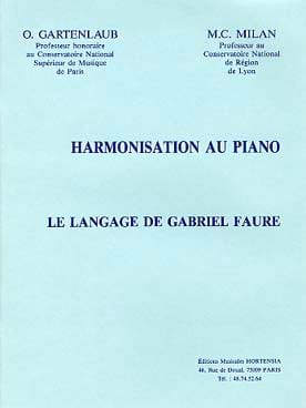 Harmonisation Au Piano. G. Fauré Odette Gartenlaub laflutedepan