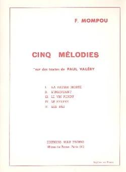 5 Mélodies sur des Textes de P. Valéry Federico Mompou laflutedepan