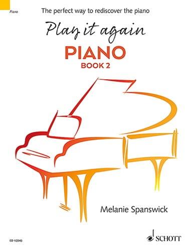 Play it again Piano. Book 2 - Melanie Spanswick - laflutedepan.com