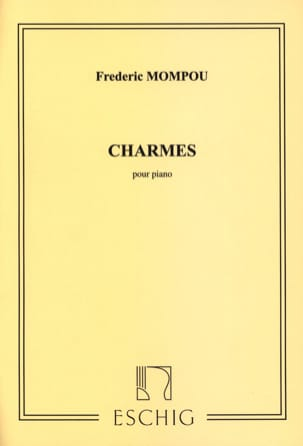 Charmes - Federico Mompou - Partition - Piano - laflutedepan.com