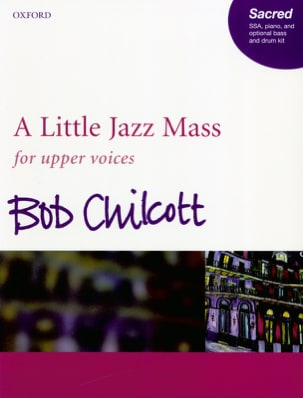 A Little Jazz Mass - SSA Bob Chilcott Partition Chœur - laflutedepan