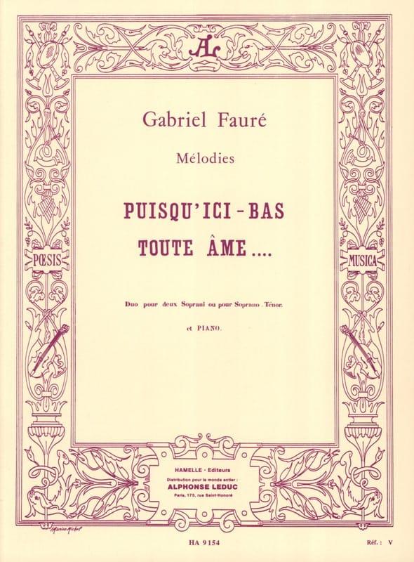 Puisqu'ici Bas Toute Ame Opus 10 - FAURÉ - laflutedepan.com