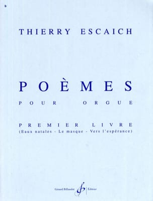 Poèmes Livre 1 Thierry Escaich Partition Orgue - laflutedepan