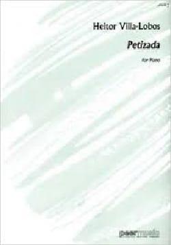 Petizada VILLA-LOBOS Partition Piano - laflutedepan