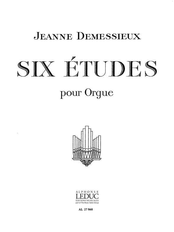 6 Etudes - Jeanne Demessieux - Partition - Orgue - laflutedepan.com