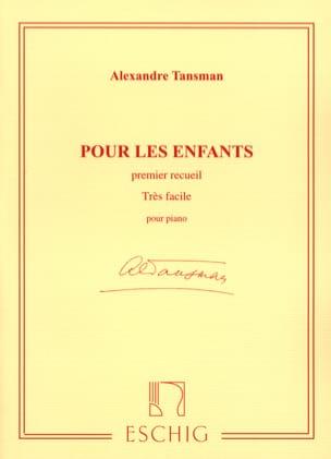 Pour les Enfants Volume 1 Alexandre Tansman Partition laflutedepan