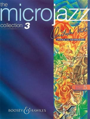 Christopher Norton - Microjazz Collection 3. Level 5 - Partition - di-arezzo.co.uk