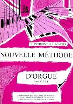 Nouvelle Méthode d'Orgue - Volume 2 PIERRONT - BONFILS laflutedepan