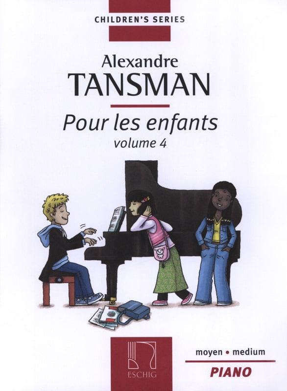 Pour les Enfants Volume 4 - Alexandre Tansman - laflutedepan.com