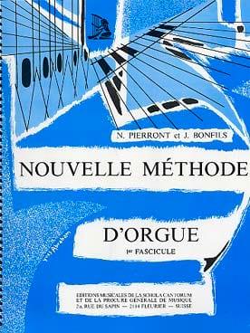 Nouvelle Méthode d'Orgue - Volume 1 PIERRONT - BONFILS laflutedepan