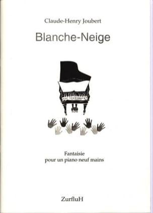 Blanche-Neige. 9 Mains Claude-Henry Joubert Partition laflutedepan