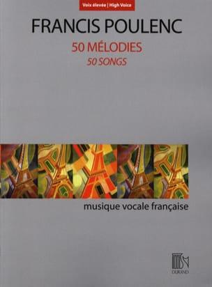 50 mélodies. Voix haute POULENC Partition Mélodies - laflutedepan